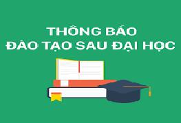 Thông báo tuyển sinh sau đại học Đợt 1 năm 2021