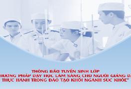 Lớp Phương pháp dạy học lâm sàng khóa 14