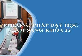 Tuyển sinh lớp phương pháp dạy học lâm sàng cho người dạy thực hành trong đào tạo khối ngành sức khỏe khóa 22